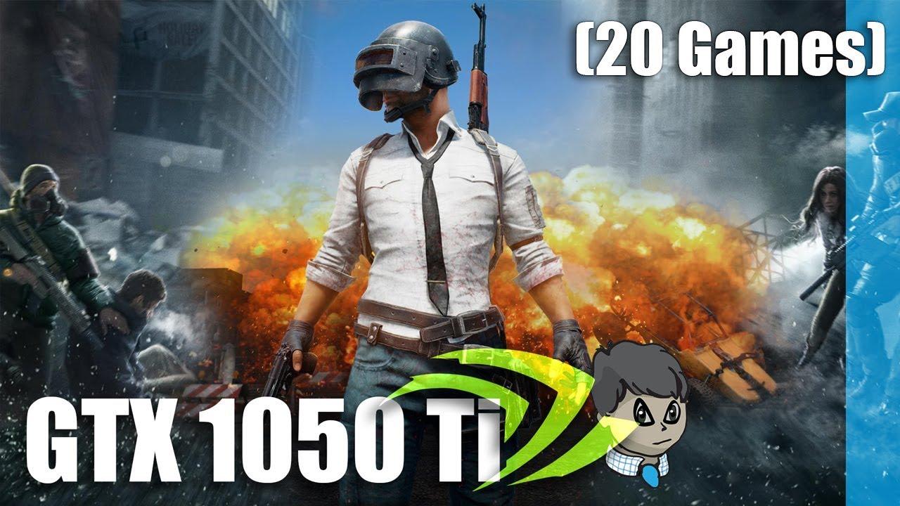 GTX 1050 Ti Gaming \ 20 Games \