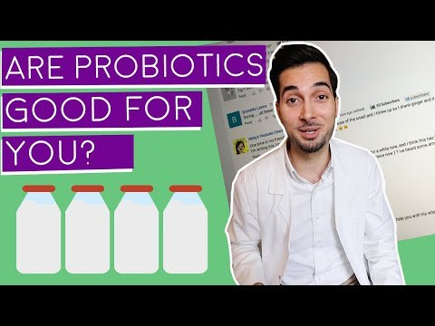 Probiotics  Are Probiotics Good For You  Responding To Your Comments