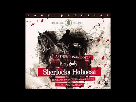 "Arthur Conan Doyle ""Przygody Sherlocka Holmesa"" audiobook"
