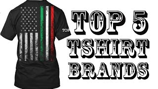 Top 5 Tshirt Brands - Make your own t shirts - Create your own shirt