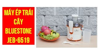 Đánh Giá Máy ép trái cây Bluestone JEB 6519 - Gia Dung Tốt
