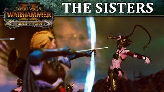 Total War: WARHAMMER 2 - Introducing... Sisters