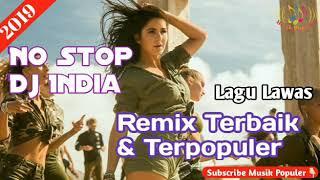 Download Lagu India Lawas No Stop Remix Paling Populer Th2000an Sampai Sekarang (Dj Breakbeat)