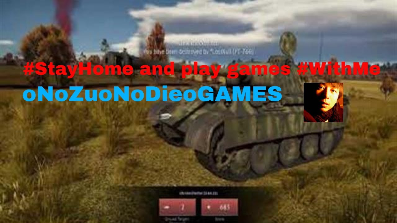 War Thunder - GAMEPLAY Wins and Fails No.41 #StayHome and play games #WithMe - YouTube