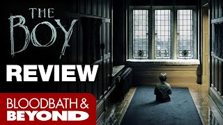 The Boy (2016) - Horror Movie Review