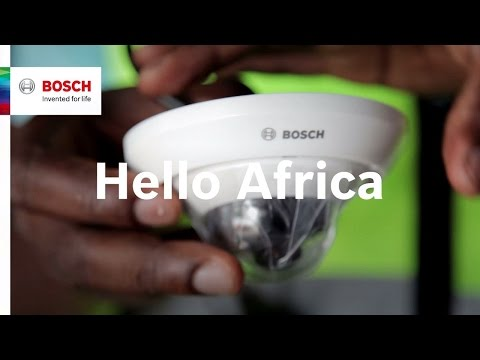 Learn more about Bosch Security Systems in Africa | Hello Africa