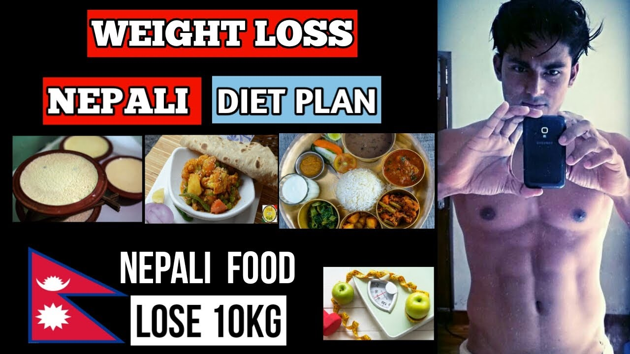 WEIGHT LOSS – Nepali Diet Plan   Daily Diet Plan for Weight Lose   Nepali Food   Fit Nepal  