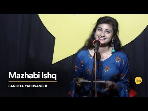 Mazhabi Ishq | Sangita Yaduvanshi | The Social House Poetry | Whatashort
