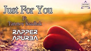 Download Hindi Video Songs - Just For You [ By Tanmoy Saadhak & Rapper Apurba ] Bangla Hip Hop [ Lyrics Video ] Kolkata [ 2016 ]
