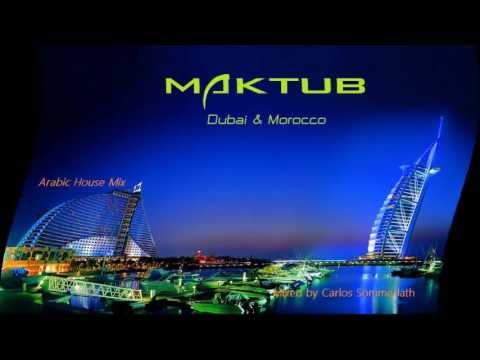 Oriental, Bulgarian & Arabic House Mix  Maktub Vol 1