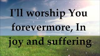 Darlene Zschech - Yours Forever - Lyrics