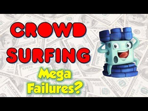 Crowd Surfing April 25, 2018 (Mega Failures?)