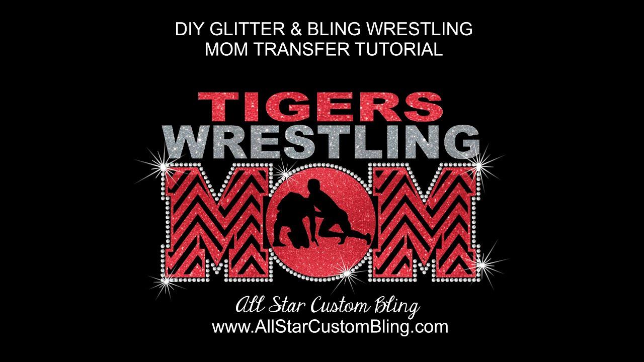497c5f2a How To Iron On Custom Wrestling Mom Bling Transfer - YouTube
