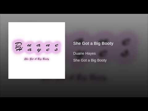 She Got a Big Booty