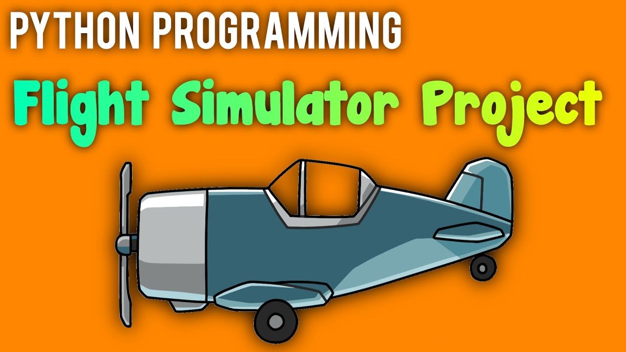 Python Programming Tutorial - [1] - (Flight Simulator / Planner)