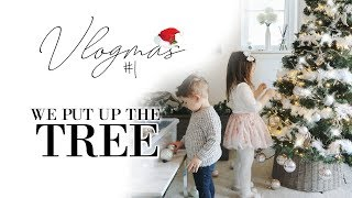 DECORATE THE CHRISTMAS TREE WITH ME! | SUPER LONG START TO VLOGMAS!