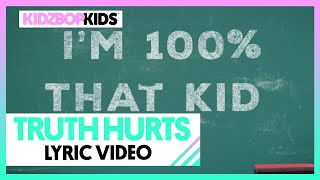 KIDZ BOP Kids - Truth Hurts (Lyric Video)