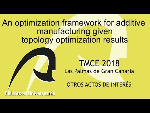 An optimization framework for additive manufacturing given topology optimization results