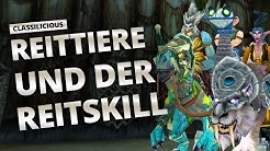 Classilicious - Guide: Reittiere & der Reitskill | World of Warcraft: Classic