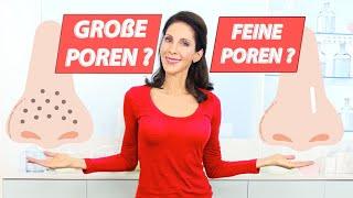 GROßE POREN VERKLEINERN - DIE 10 TOP TIPPS VON DER HAUTÄRZTIN FÜR EIN FEINES HAUTBILD - WIRKSAM!