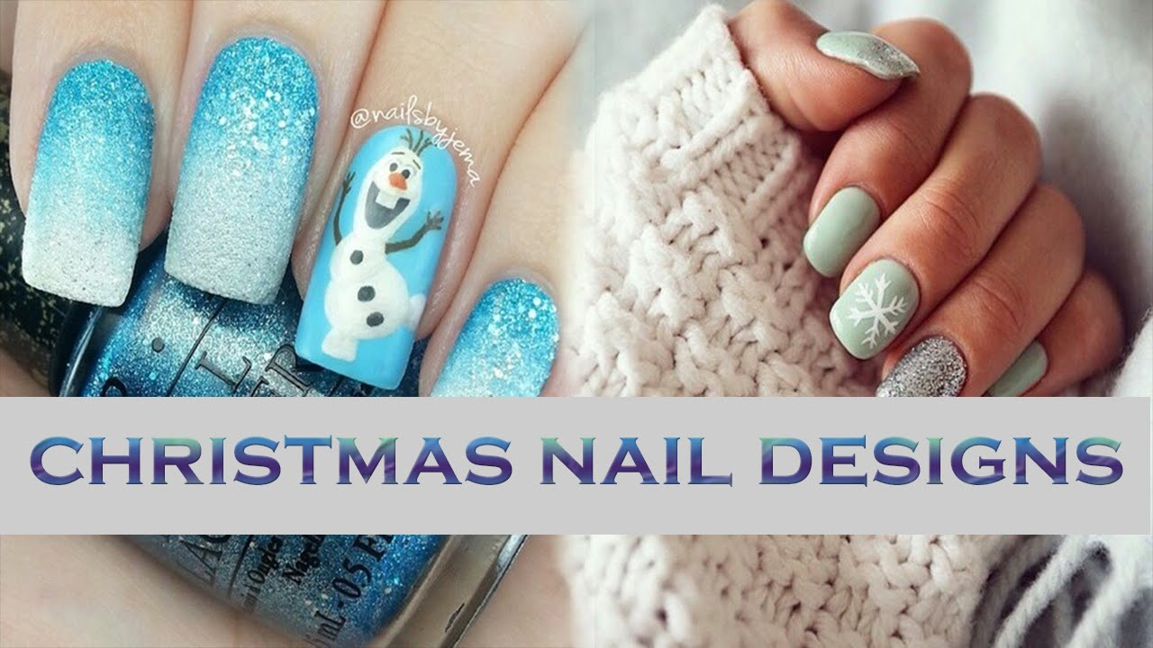 Christmas Nail Art Designs 2015 (NEW + HD) - YouTube