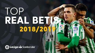 TOP Goles Real Betis LaLiga Santander 2018/2019