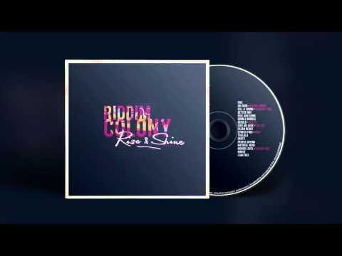 Riddim Colony - I Am Free