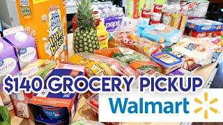 $140 WALMART GROCERY HAUL 🛒 GROCERY PICKUP ORDER