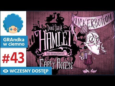 Dont Starve: Hamlet PL #43 | EA | Smelter! Książki! Pokrzywa!