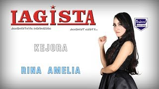 Gambar cover Lagista - Rina Amelia - Kejora [ Official ]