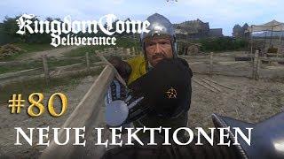 Let's Play Kingdom Come Deliverance #80: Neue Lektionen (Tag 44 / deutsch)