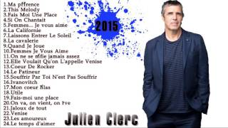 Julien Clerc Greatest Hits || Top 30 Songs Julien Clerc 2015