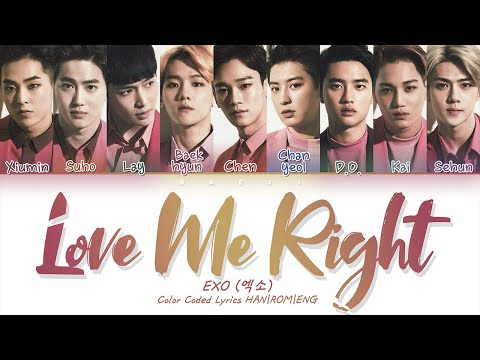 EXO 엑소 'Love Me Right' | Color Coded Lyrics HAN|ROM|ENG