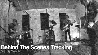 Behind The Scenes Tracking With Sky Cassettes