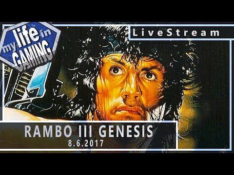 Rambo III on the Genesis 8.6.2017 :: LiveStream - Rambo III on the Genesis 8.6.2017 :: LiveStream