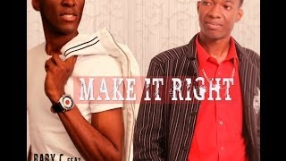 Baby C feat Nathan Prime - Make it right