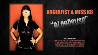 Angerfist & Miss K8 - Bloodrush