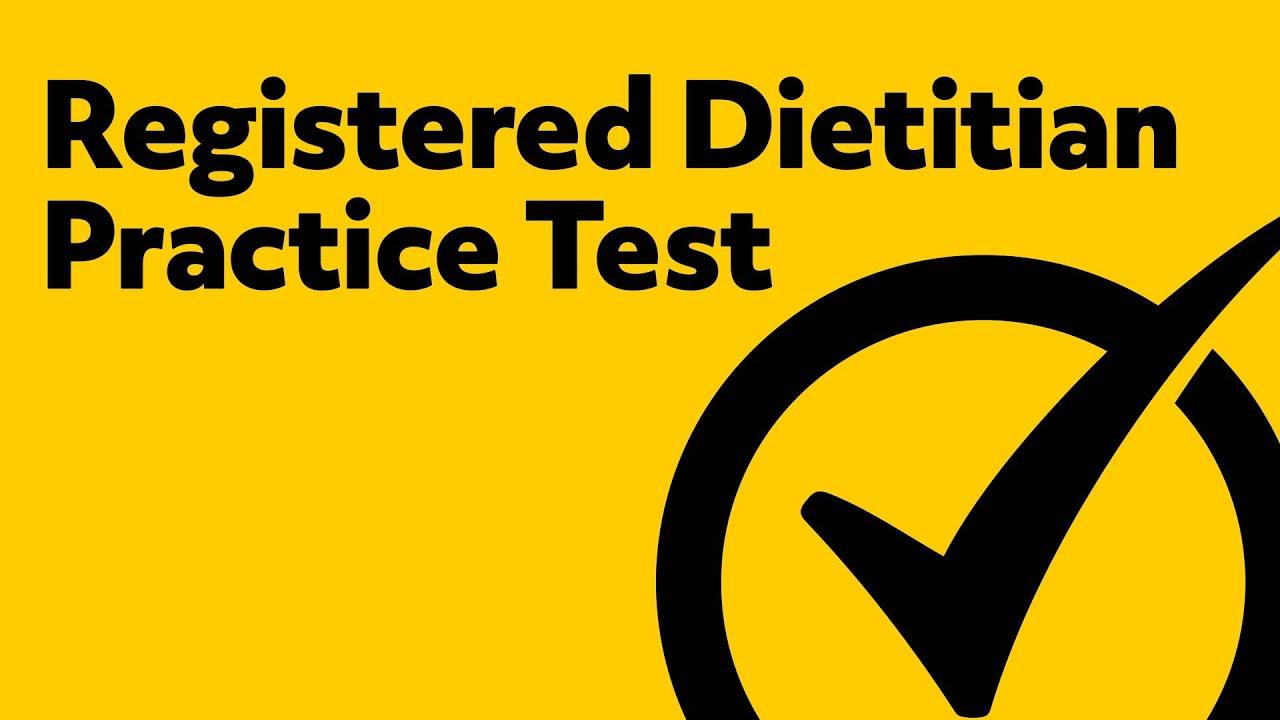 Registered Dietitian Certification Exam (RD Exam Practice