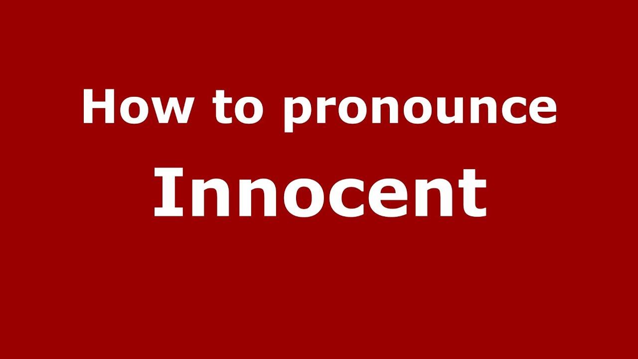How to Pronounce Innocent - PronounceNames.com