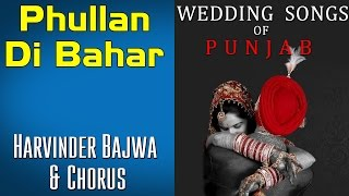 Phullan Di Bahar | Harvinder Bajwa & Chorus (Album: Wedding Songs of Punjab)