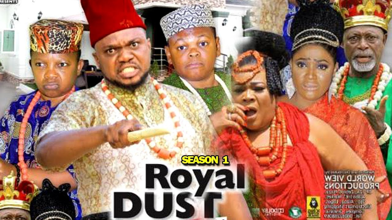DOWNLOAD: Royal Dust Season 1 Latest Nigerian 2019 Nollywood