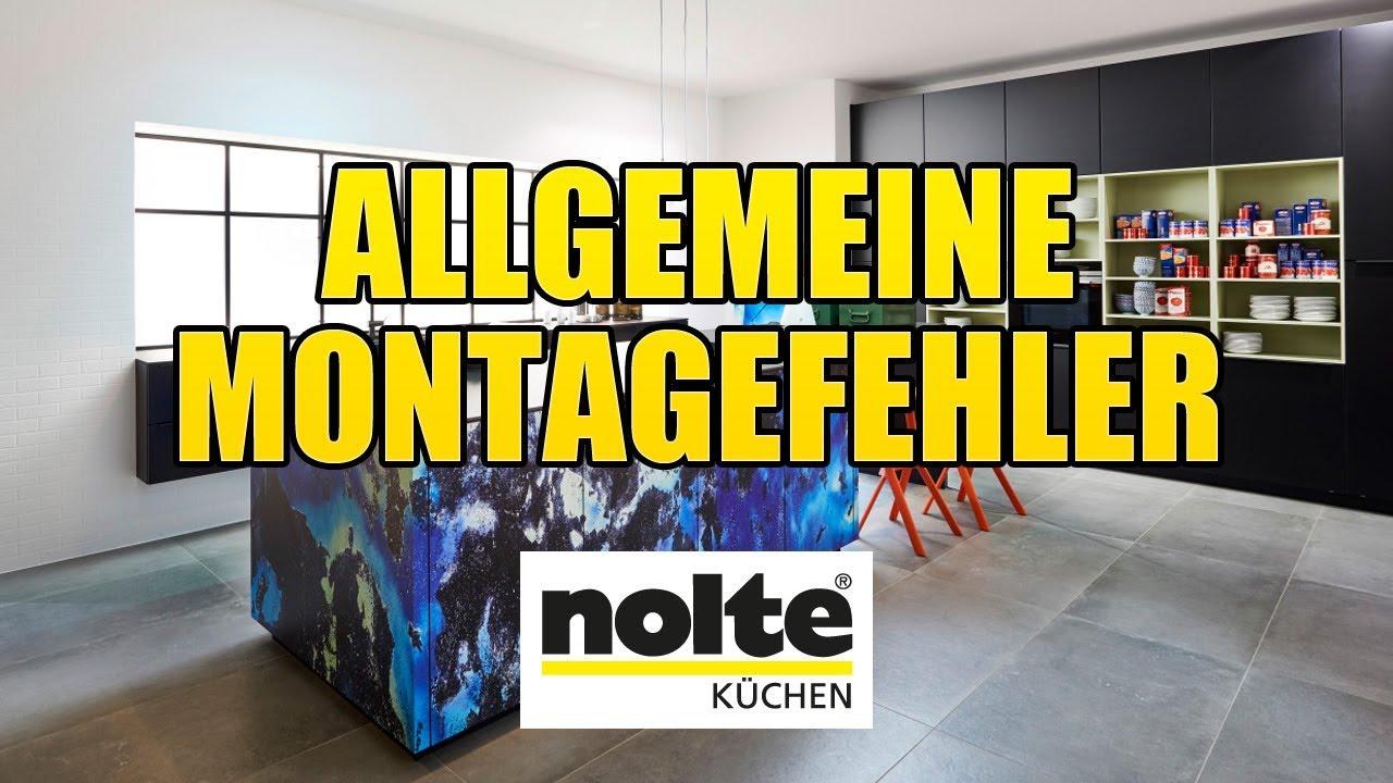 Nolte Küchen - Allgemeine Montagefehler