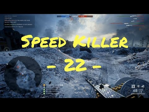 SPEED KILLER - 22 - | Battlefield 1