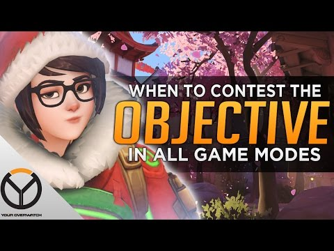 Overwatch: When to Contest the Objective in ALL GAME MODES