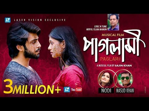 Paglami | Nodi & Masud Khan | HD Music Video | Eid Exclusive 2018