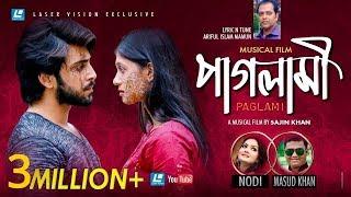 Paglami | Nodi & Masud Khan | HD Music Video | Eid Exclusive 2018