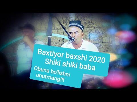 Бахтиёр бахши шики шики баба #бахши2020