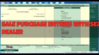 SEZ PURCHASE AND SALES INVOICE ENTRY   UNDER  GST IN TALLY ERP 9 6.03
