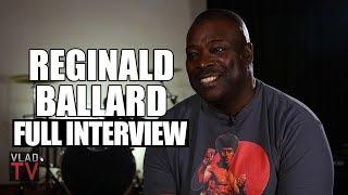 Reginald Ballard on Bruh Man, Martin, Bernie Mac, Menace II Society (Full Interview)