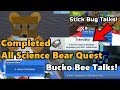 Completed All Science Bear Quest! Recieved Translator! Bucko Bee Talks  - Bee Swarm Simulator